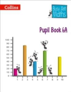 Busy Ant Maths - Pupil Book 6a - 2839952894