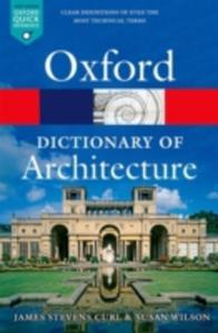 The Oxford Dictionary Of Architecture - 2840853280