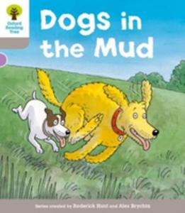 Oxford Reading Tree: Level 1 More A Decode And Develop Dogs In Mud - 2840135122