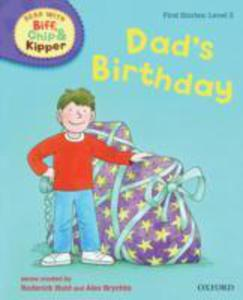 Oxford Reading Tree Read With Biff, Chip, And Kipper: First Stories: Level 2: Dad's Birthday - 2839861874