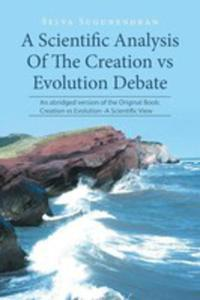 A Scientific Analysis Of The Creation Vs Evolution Debate - 2853961360