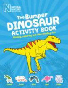 The Bumper Book Of Dinosaurs - 2849925947