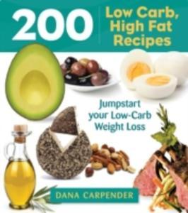 200 Low - Carb, High - Fat Recipes - 2840005826