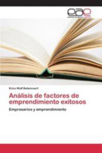 Análisis De Factores De Emprendimiento Exitosos - 2853022581
