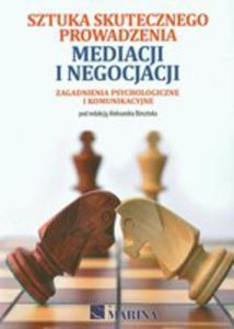 Sztuka Skutecznego Prowadzenia Mediacji I Negocjacji - 2839323654