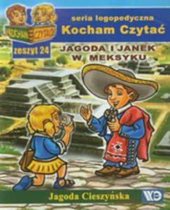 Kocham Czyta� Zeszyt 24 Jagoda I Janek W Meksyku - 2839291185