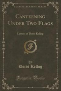Canteening Under Two Flags - 2852992822