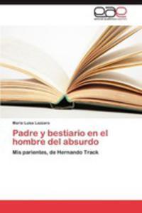 Padre Y Bestiario En El Hombre Del Absurdo - 2860685477