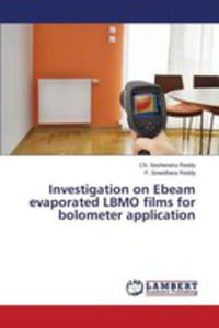 Investigation On Ebeam Evaporated Lbmo Films For Bolometer Application - 2857253648