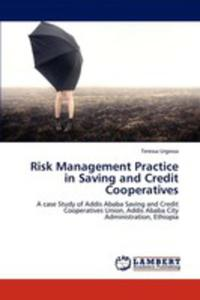 Risk Management Practice In Saving And Credit Cooperatives - 2857102702