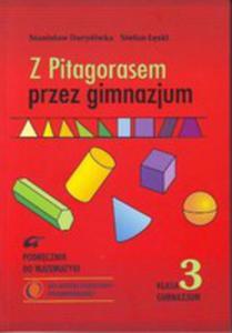 Z Pitagorasem Przez Gimnazjum 3 Podręcznik - 2876783063