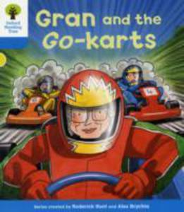 Oxford Reading Tree: Level 3: Decode And Develop: Gran And The Go - Karts - 2839861815