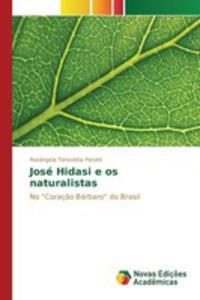 José Hidasi E Os Naturalistas - 2860722587