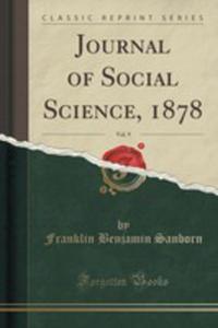 Journal Of Social Science, 1878, Vol. 9 (Classic Reprint) - 2852901907