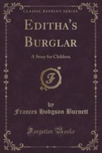 Editha's Burglar - 2853062866