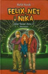 Felix, Net I Nika Oraz �wiat Zero 2. Alternauci. Tom 10 - 2839296513