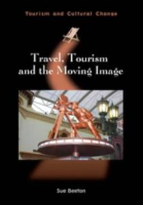 Travel, Tourism And The Moving Image - 2849927688