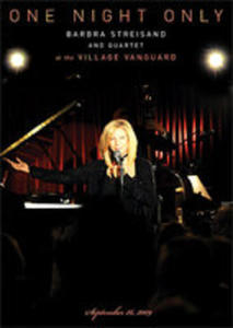 One Night Only Barbra Streisand And Quartet At The Village Vanguard September 26, 2009 - 2839263834