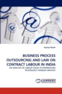Business Process Outsourcing And Law On Contract Labour In India - 2857101799