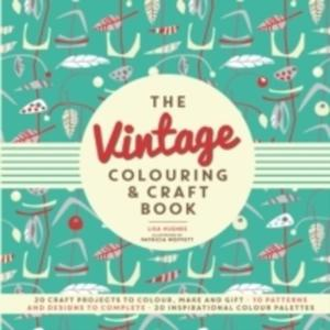 The Vintage Colouring & Craft Book - 2840410609