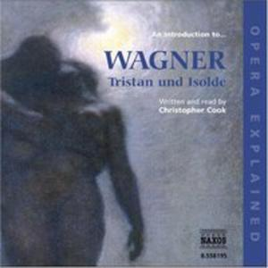 Introduction To Wagner: Tristan Und Isolde / Var - 2839686220