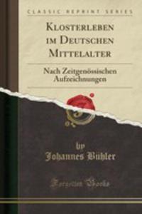 Klosterleben Im Deutschen Mittelalter - 2854053339