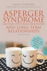 Asperger Syndrome (Autism Spectrum Disorder) And Long - Term Relationships - 2840013559