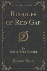 Ruggles Of Red Gap (Classic Reprint) - 2854799800
