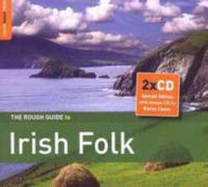 The Rough Guide To Irish Folk (Second Edition) + Bonus Cd By Karan Casey: Ships In The Forest - 2839259129