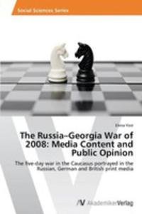The Russia - Georgia War Of 2008 - 2860328725