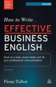 How To Write Effective Business English - 2840404311