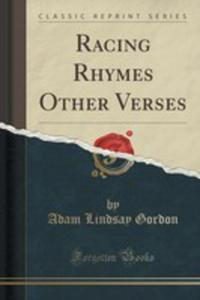 Racing Rhymes Other Verses (Classic Reprint) - 2852854339