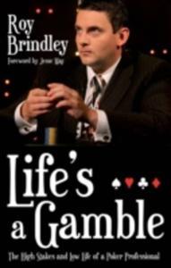 Life's A Gamble - 2839949026