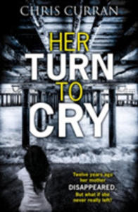 Her Turn To Cry - 2840428704