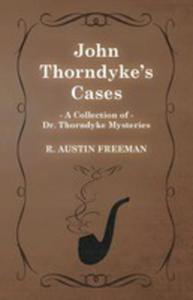John Thorndyke's Cases (A Collection Of Dr. Thorndyke Mysteries) - 2855786527