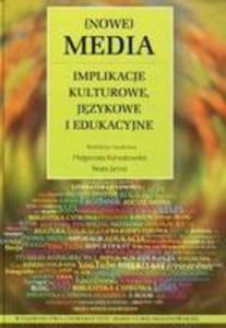 Nowe Media Implikacje Kulturowe, Językowe I Edukacyjne - 2840302449