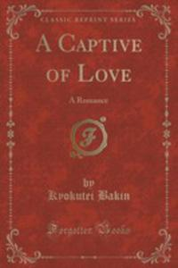 A Captive Of Love - 2852983082