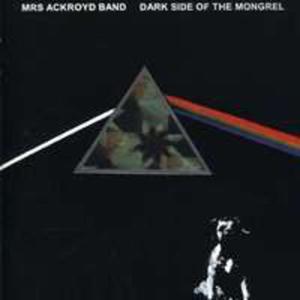 Dark Side Of The Mongrel - 2847640036