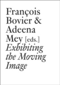 Exhibiting The Moving Image - 2860404772