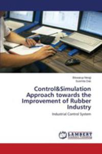 Control&simulation Approach Towards The Improvement Of Rubber Industry - 2861327451
