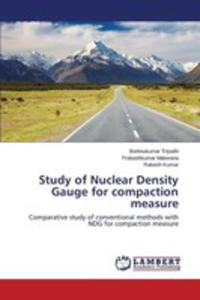 Study Of Nuclear Density Gauge For Compaction Measure - 2857256472