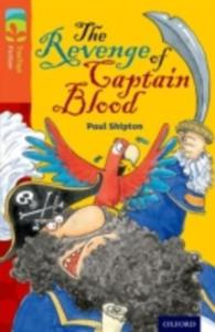 Oxford Reading Tree Treetops Fiction: Level 13 More Pack A: The Revenge Of Captain Blood - 2839983650