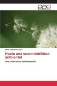 Hacia Una Sustentabilidad Ambiental - 2871311704