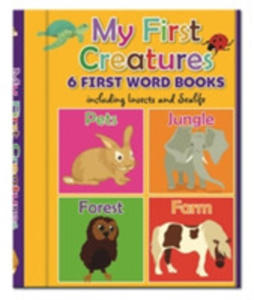 Early Learning: My First Creatures - 6 First Word Books - 2848643320