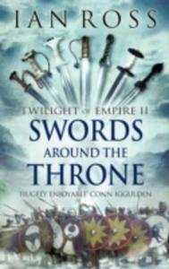 Swords Around The Throne - 2843701418