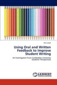 Using Oral And Written Feedback To Improve Student Writing - 2857125816