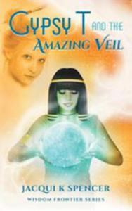 Gypsy T And The Amazing Veil - 2852934908