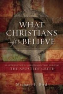 What Christians Ought To Believe - 2840409244