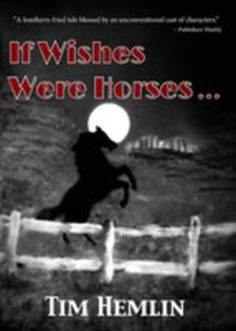 If Wishes Were Horses... - 2853978763