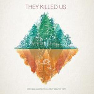 They Killed Us - 2840178451